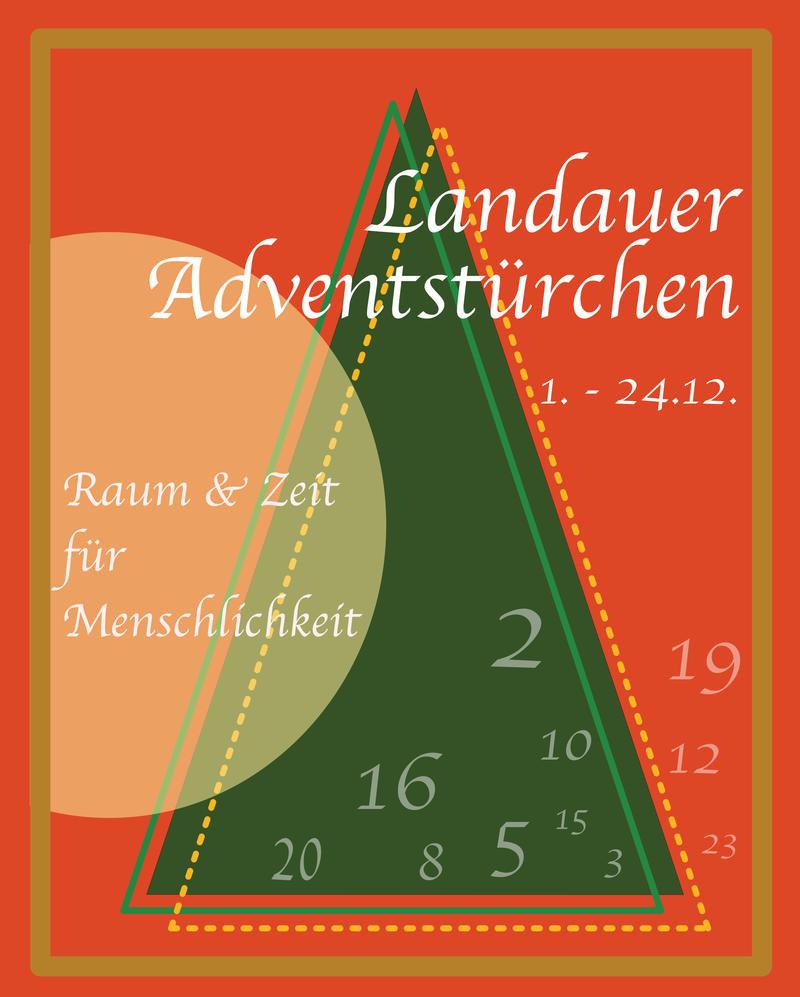 """""""Raum & Zeit für Menschlichkeit"""": Unter diesem Motto finden von 1. bis 24. Dezember die Landauer Adventstürchen statt."""